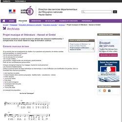 Projet musique et littérature : Hansel et Gretel - Direction des services départementaux de l'Éducation nationale de la Haute-Saône