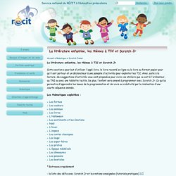 La littérature enfantine, les thèmes à TIC et Scratch Jr