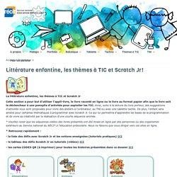 La littérature enfantine, les thèmes à TIC et Scratch Jr!