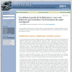 Diotime - Les débats à partir de la littérature : une voie indirecte qui contribue à la formation du sujet-enseignant