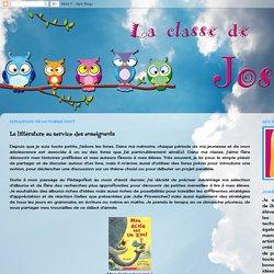 La classe de Josée: La littérature au service des enseignants