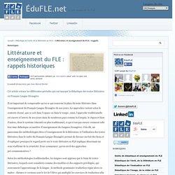 Littérature et enseignement du FLE : rappels historiques