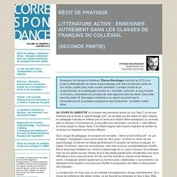 LITTÉRATURE ACTIVE : ENSEIGNER AUTREMENT DANS LES CLASSES DE FRANÇAIS DU COLLÉGIAL