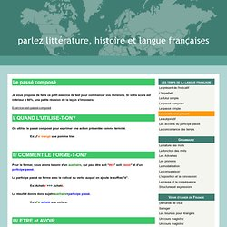 Le passé composé - parlez littérature, histoire et langue françaises