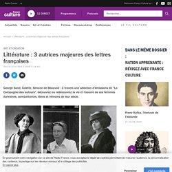 Littérature : 3 autrices majeures des lettres françaises