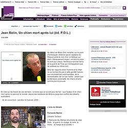 Jean Rolin, Un chien mort après lui (éd. P.O.L.) - Littérature