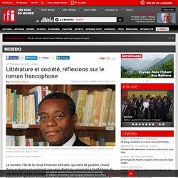 Littérature et société, réflexions sur le roman francophone - Hebdo