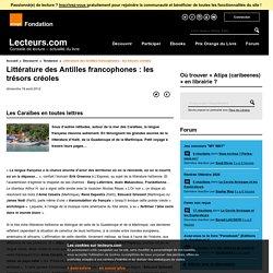 Littérature des Antilles francophones : les trésors créoles