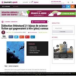 [Sélection littérature] 21 bijoux de science-fiction qui gagneraient à être (plus) connus