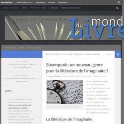 Steampunk : un nouveau genre pour la littérature de l'imaginaire ? – Monde du Livre