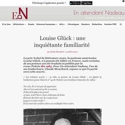Louise Glück, prix Nobel de littérature : une inquiétante familiarité