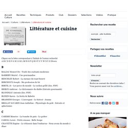 Littérature gourmande : quand les nourritures terrestres inspirent les appétits intellectuels