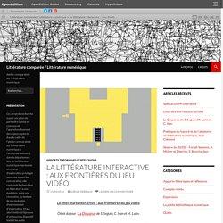 La littérature interactive : aux frontières du jeu vidéo