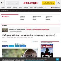 Littérature africaine : parler plusieurs langues est une force ! – JeuneAfrique.com