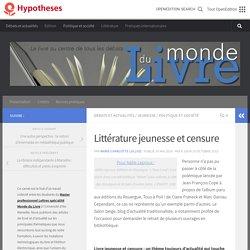 Littérature jeunesse et censure – Monde du Livre