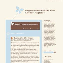 Mot-clé - littérature de jeunesse - blog des écoles de Saint Pierre Lafeuille - Gigouzac