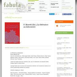 F. Moretti (dir.), La littérature au laboratoire