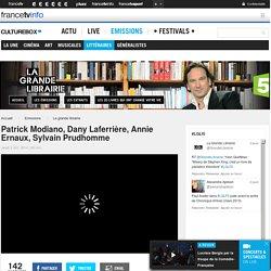 REPLAY. Patrick Modiano, prix Nobel de Littérature, Dany Laferrière, Annie Ernaux, Sylvain Prudhomme - La grande librairie - France 5, 02/10/2014, voir, revoir, vidéo, replay