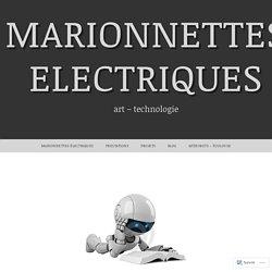 Le robot dans la littérature – Marionnettes Electriques