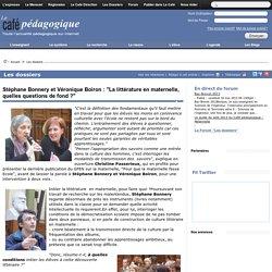 """Stéphane Bonnery et Véronique Boiron : """"La littérature en maternelle, quelles questions de fond ?"""""""