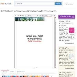 ⭐Littérature, ados et multimédia Guide ressources