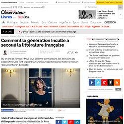 Comment la génération Inculte a secoué la littérature française