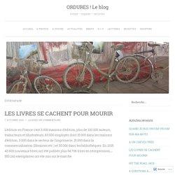 ORDURES ! Le blog