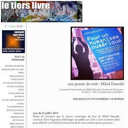 une pensée du web : Milad Doueihi