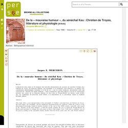 De la « mauvaise humeur », du sénéchal Keu : Chrétien de Troyes, littérature et physiologie