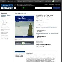 Anthologie de la littérature québécoise, 2e édition