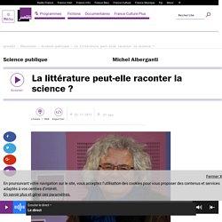 La littérature peut-elle raconter la science ?