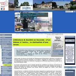 Littérature & Société en Seconde : d'un thème à l'autre… la réalisation d'une revue. - Lycée Marcelin Berthelot Questembert