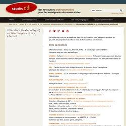 Savoirs CDI: Littérature (texte intégral) en téléchargement sur internet