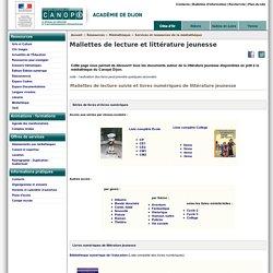 Mallettes de lecture et littérature jeunesse - Réseau Canopé – Direction territoriale académies de Besançon et de Dijon