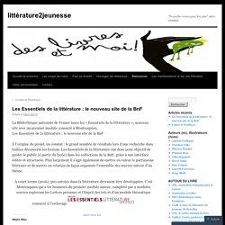 Les Essentiels de la littérature : le nouveau site de la BnF