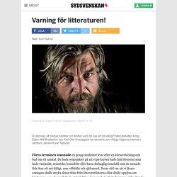 Varning för litteraturen! - Sydsvenskan