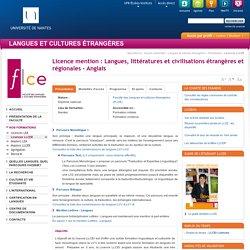 Université de Nantes - UFR Langue et Cultures Étrangères - Licence mention : Langues, littératures et civilisations étrangères et régionales - Anglais
