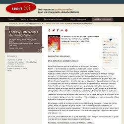 Fantasy Littératures de l'imaginaire, dossier Savoirs CDI