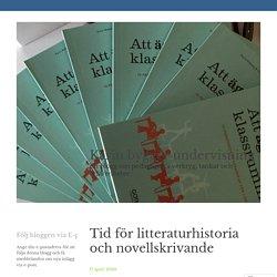 Tid för litteraturhistoria och novellskrivande – Karin bygger undervisning