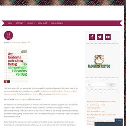 Litteraturtips – Att bedöma och sätta betyg – Tio utmaningar i lärarens vardag