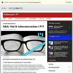 Q&A: Vad är Litteraturveckan i P1? - Kulturnytt i P1