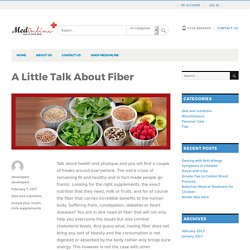 A Little Talk About Fiber - Medonline