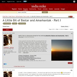 A Little Bit of Bastar and Amarkantak - Part I - Page 3
