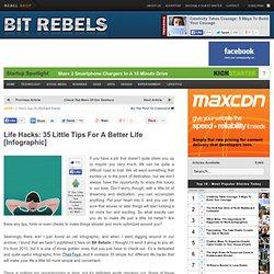 Life Hacks: 35 Little Tips For A Better Life