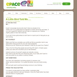 A Little Bird Told Me…. | ePace Online