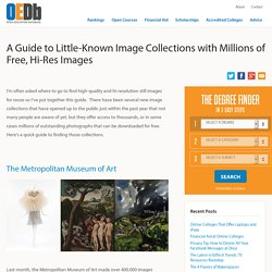A Guide to Little-Known Image Collections with Millions of Free, Hi-Res Images