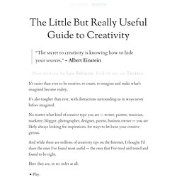 The Little But Really Useful Guide to Creativity | zen habits