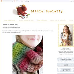 Little Doolally: Winter Woodland Scarf