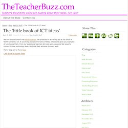 The 'little book of ICT ideas' | TheTeacherBuzz.com
