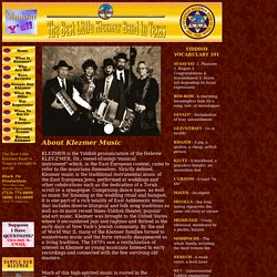 The Best Little Klezmer Band In Texas - What Is Klezmer Music?